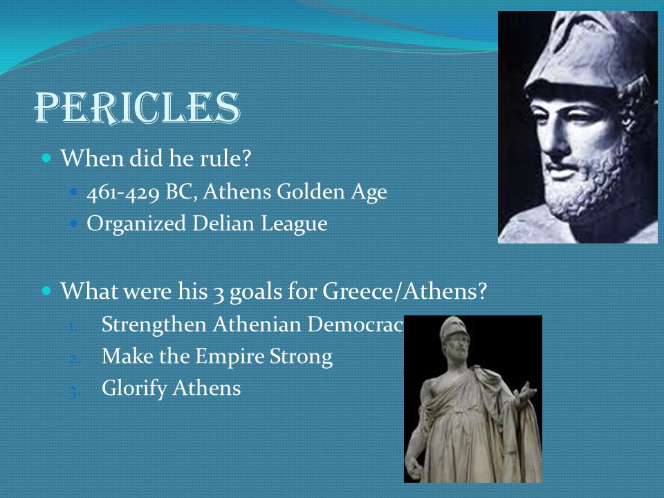 Pericles When did he rule.