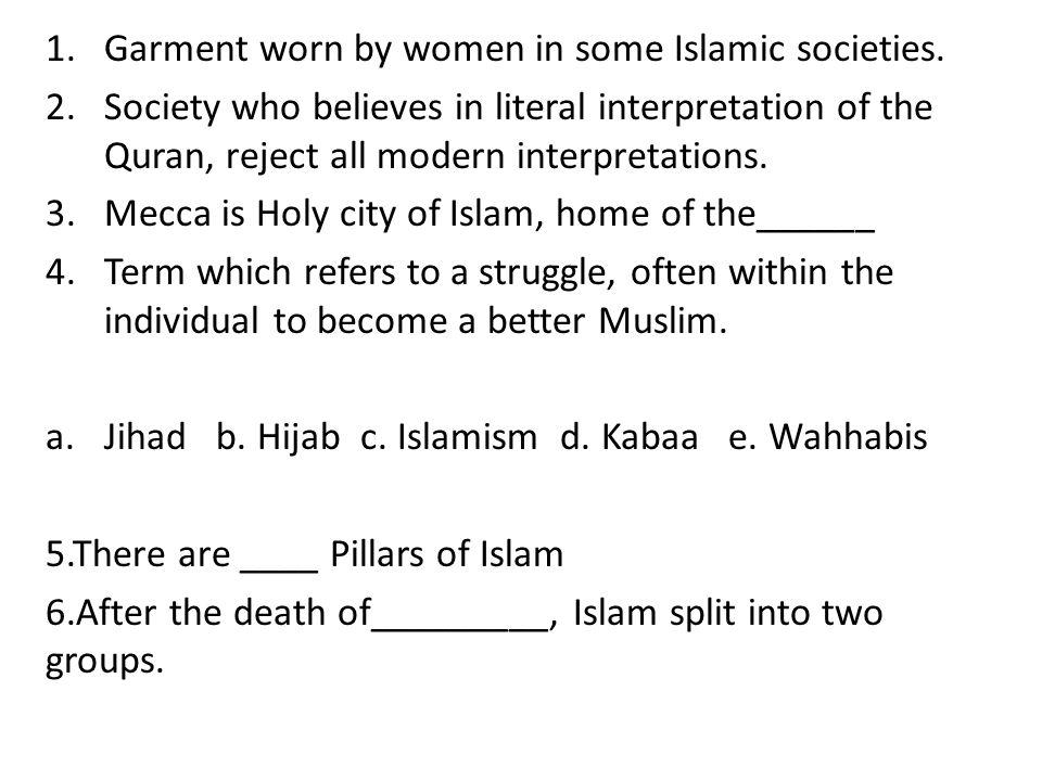 1.Garment worn by women in some Islamic societies.