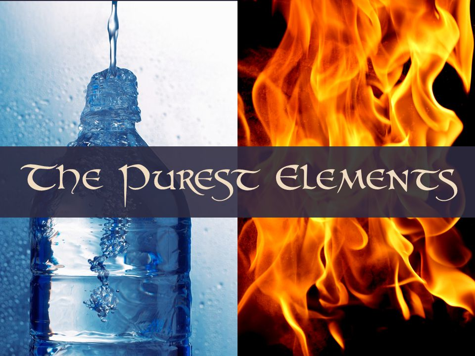 The Purest Elements