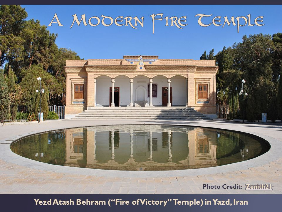 Yezd Atash Behram ( Fire of Victory Temple) in Yazd, Iran