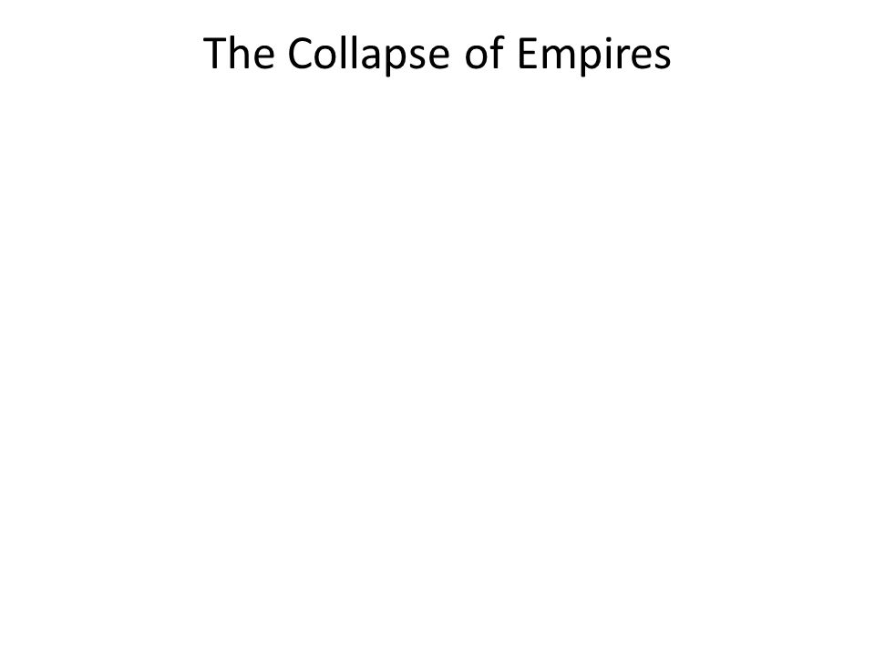 The Collapse of Empires