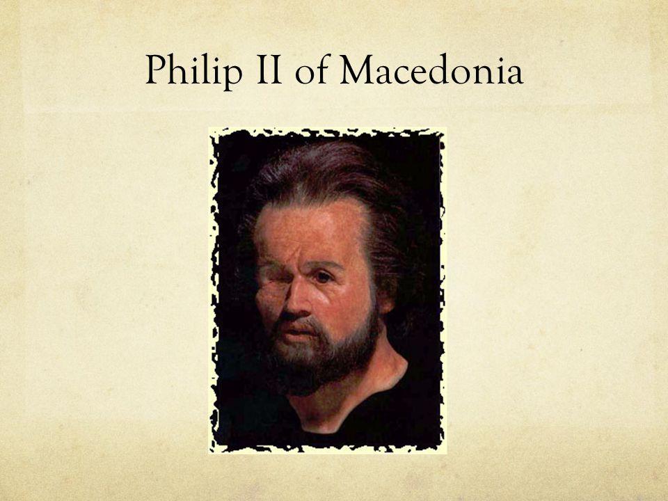 Philip II 2.Philip II of Macedonia a. Philip II became king of Macedonia in 359 B.C.