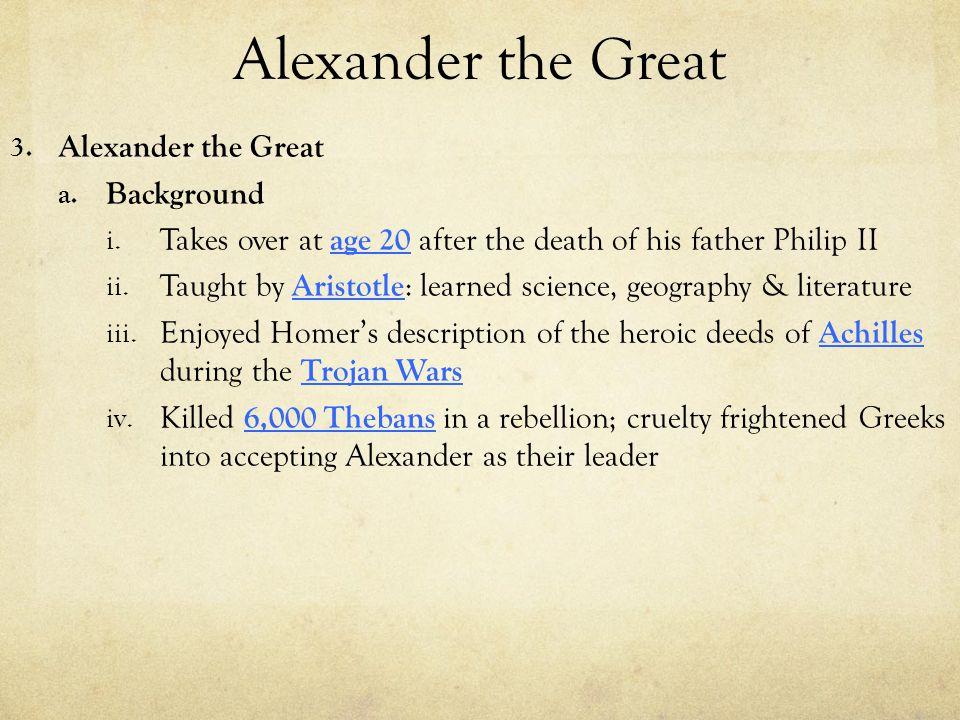 Alexander the Great b.How Alexander defeats the Persians i.