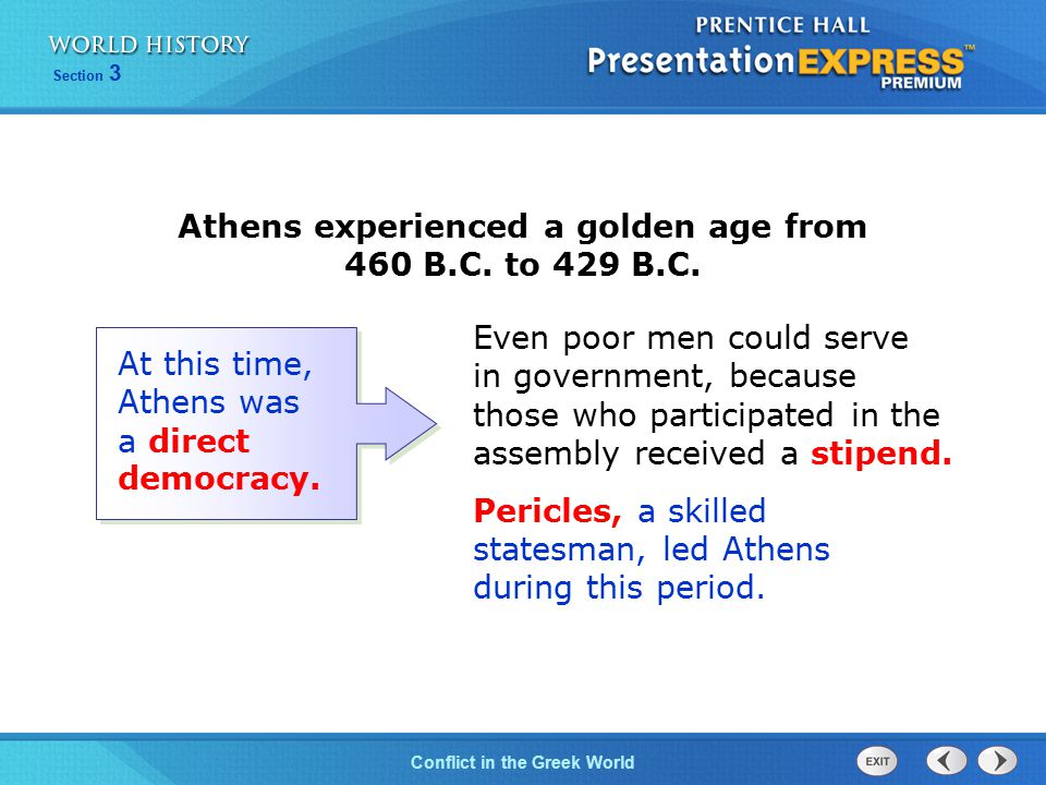 Conflict in the Greek World Section 3 Athenians could serve on a jury, which at that time could consist of hundreds or thousands of jurors.