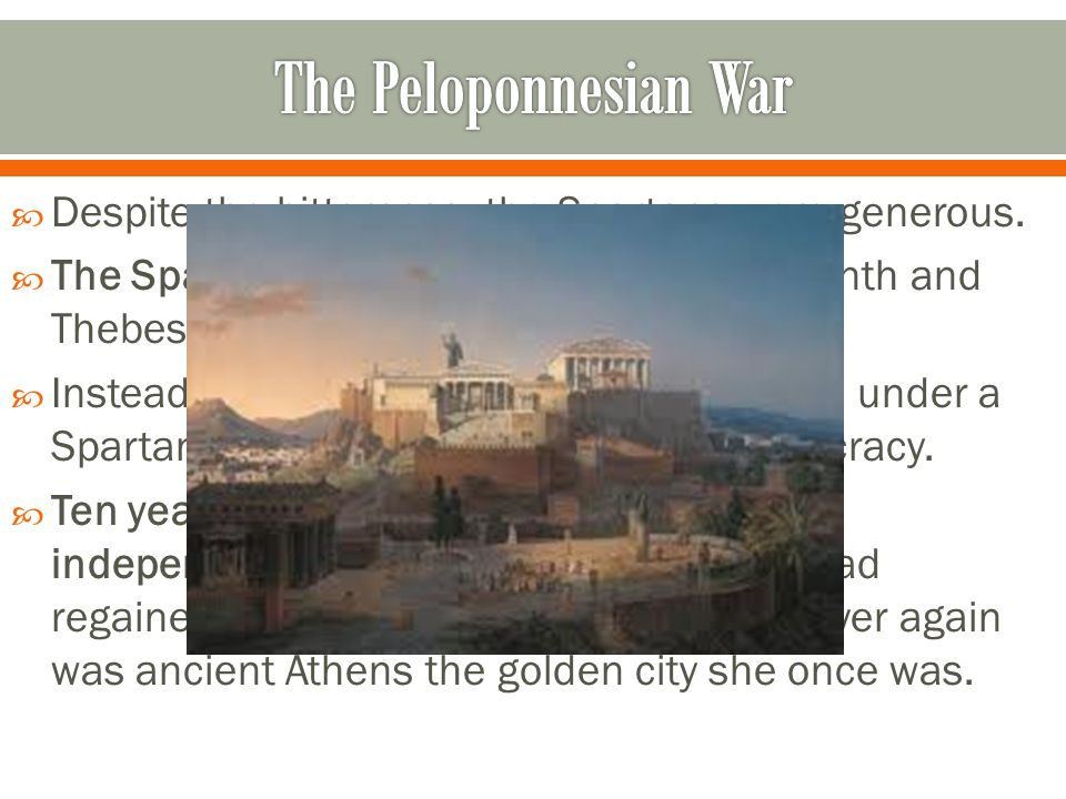  Despite the bitterness, the Spartans were generous.