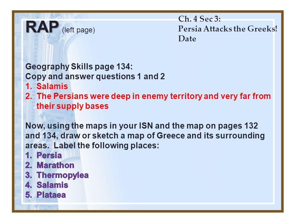 Ch. 4 Sec 3: Persia Attacks the Greeks! Date RAP RAP (left page)