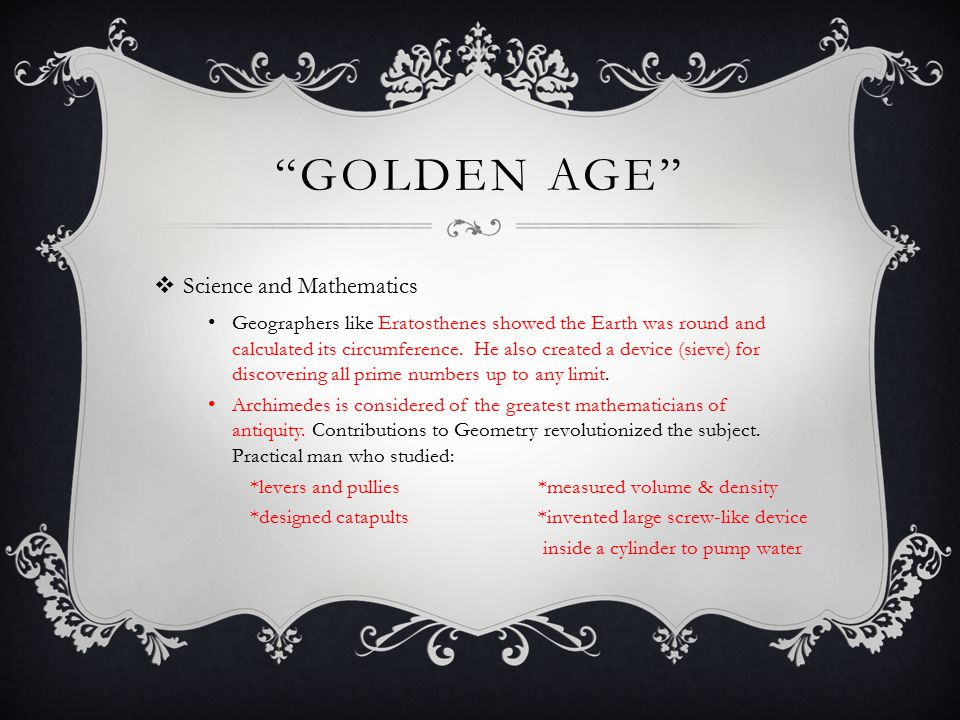 GOLDEN AGE  Music and Literature: Greeks listened to choral music and instruments like the stringed lyre and flute, and developed musical scales.