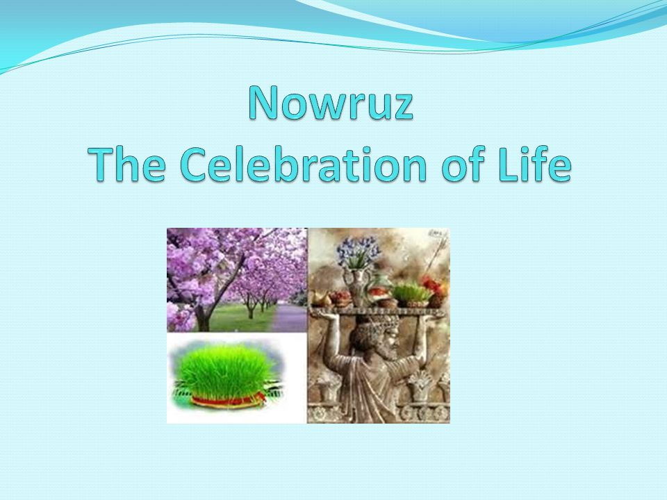 Nowruz as Cultural Heritage International Nowruz Day was proclaimed by the United Nations General Assembly, in its resolution A/RES/64/253 of 2010.