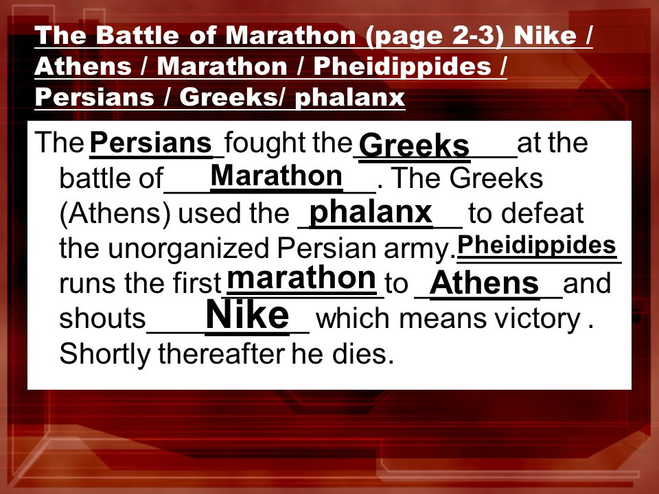 3rd paragraph- Battle at Thermopylae pass (page 4)burned / Athens / Thermopylae / Xerxes / Sparta ___________the son of King Darius attacks Greece at the battle of_____________________.