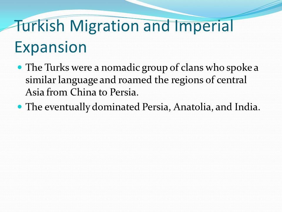Turkish Migrations and Imperial Expansion Nomadic Economy and Society The Asian steppes are primarily high grasslands without rain and rivers to sustain settled communities, so peoples of central Asia followed a nomadic life.