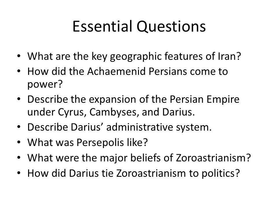 Essential Questions What are the key geographic features of Iran.
