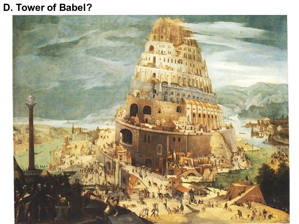 D. Tower of Babel