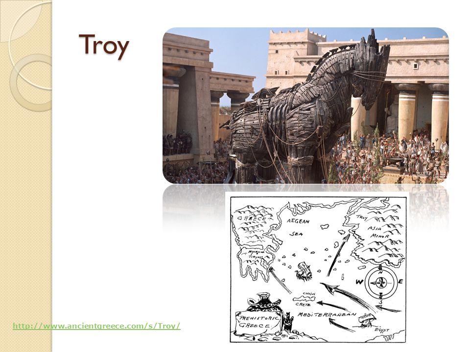 Troy http://www.ancientgreece.com/s/Troy/
