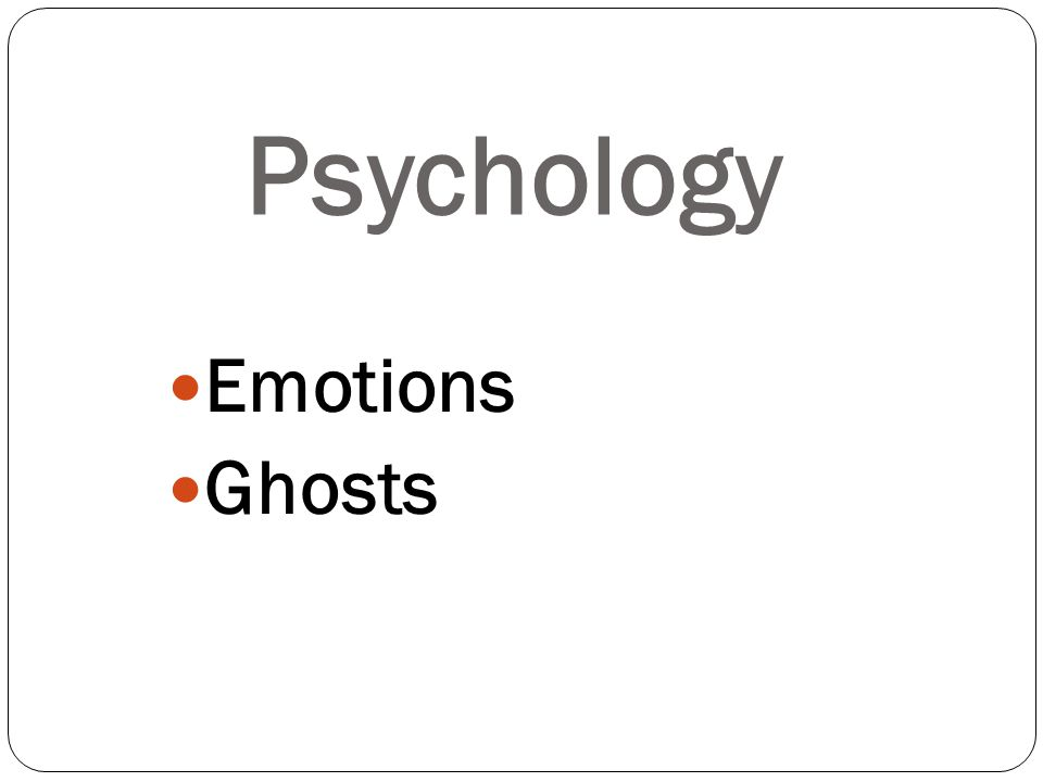 Emotions Ghosts