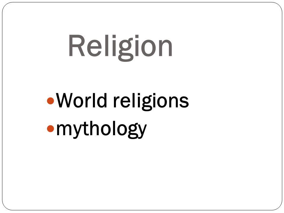 World religions mythology