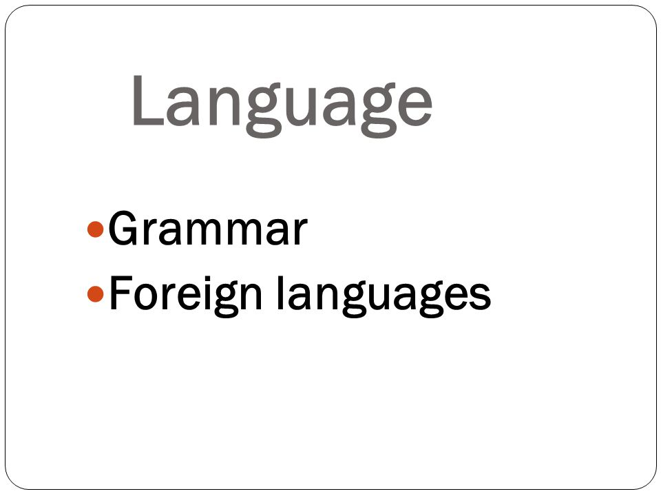 Grammar Foreign languages