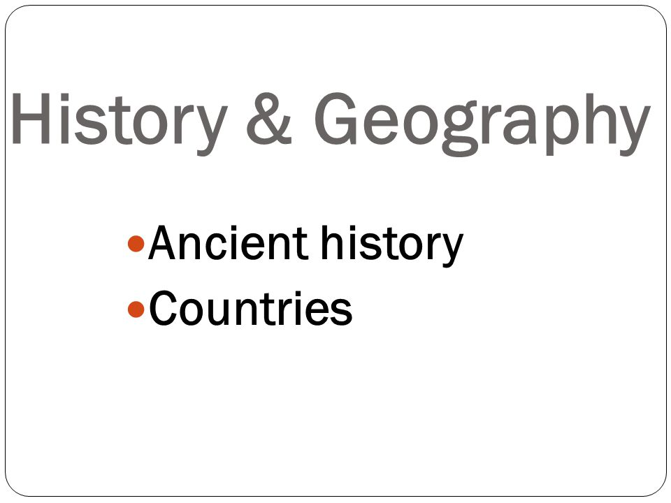 Ancient history Countries