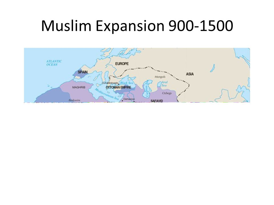 Muslim Expansion 900-1500