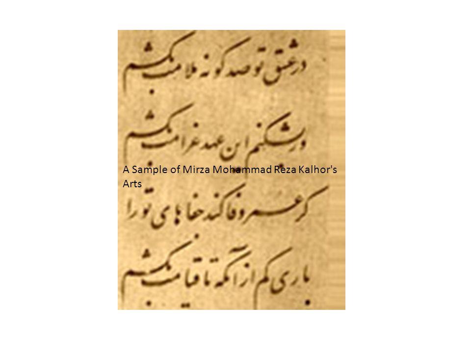 A Sample of Mirza Mohammad Reza Kalhor's Arts