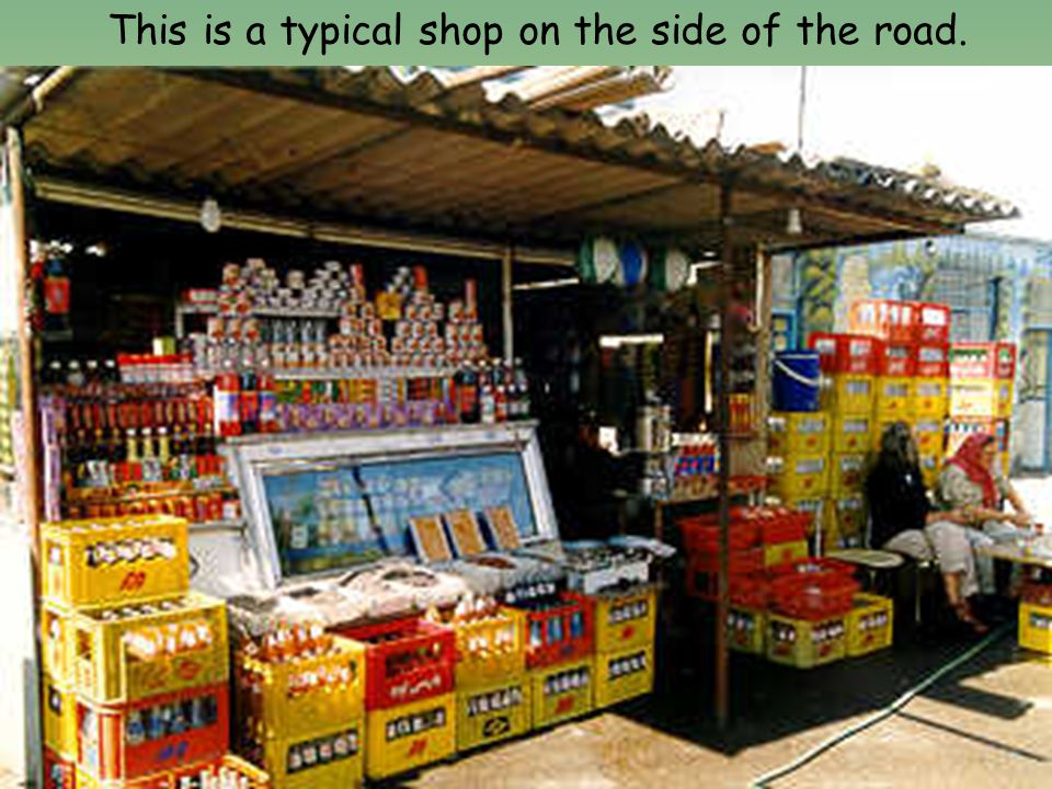 This is a typical shop on the side of the road.