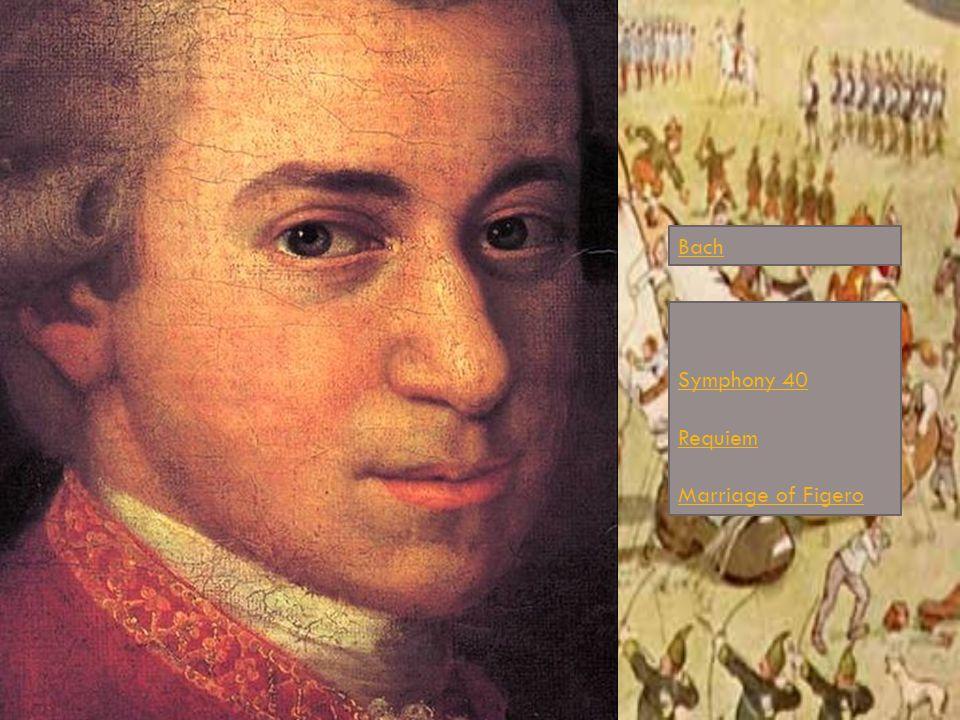 Symphony 40 Requiem Marriage of Figero Bach