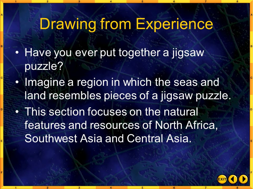 Drawing from Experience Have you ever put together a jigsaw puzzle.