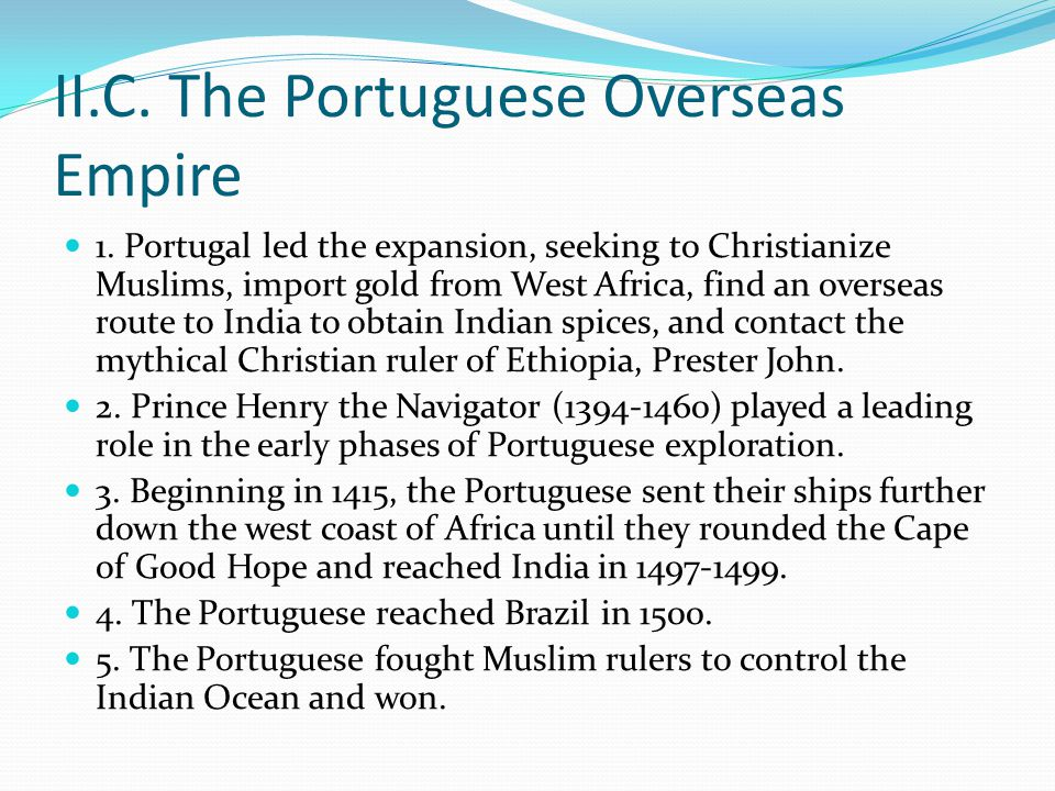 II.C. The Portuguese Overseas Empire 1.