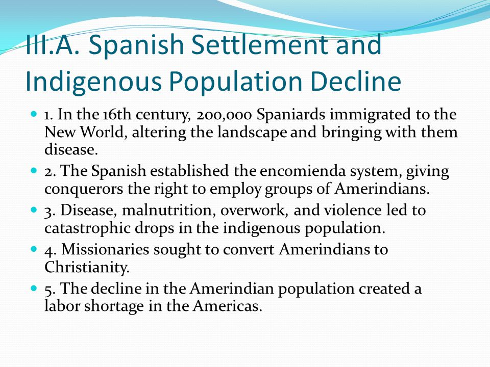 III.A. Spanish Settlement and Indigenous Population Decline 1.