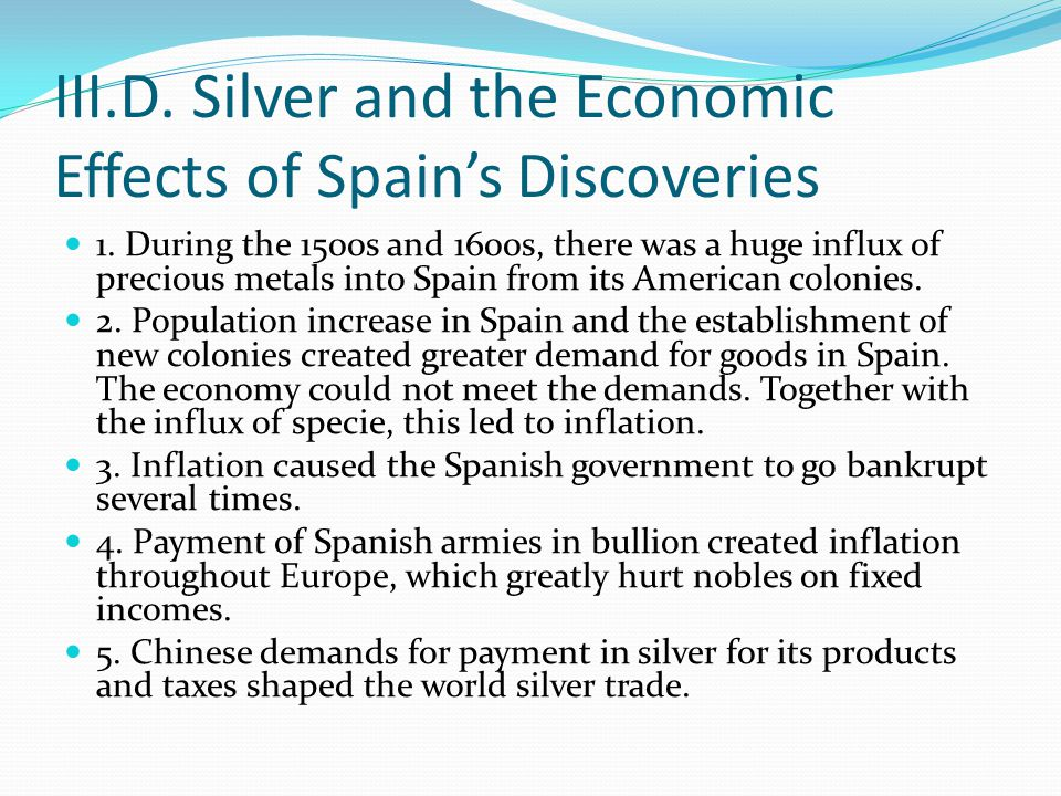 III.D. Silver and the Economic Effects of Spain's Discoveries 1.