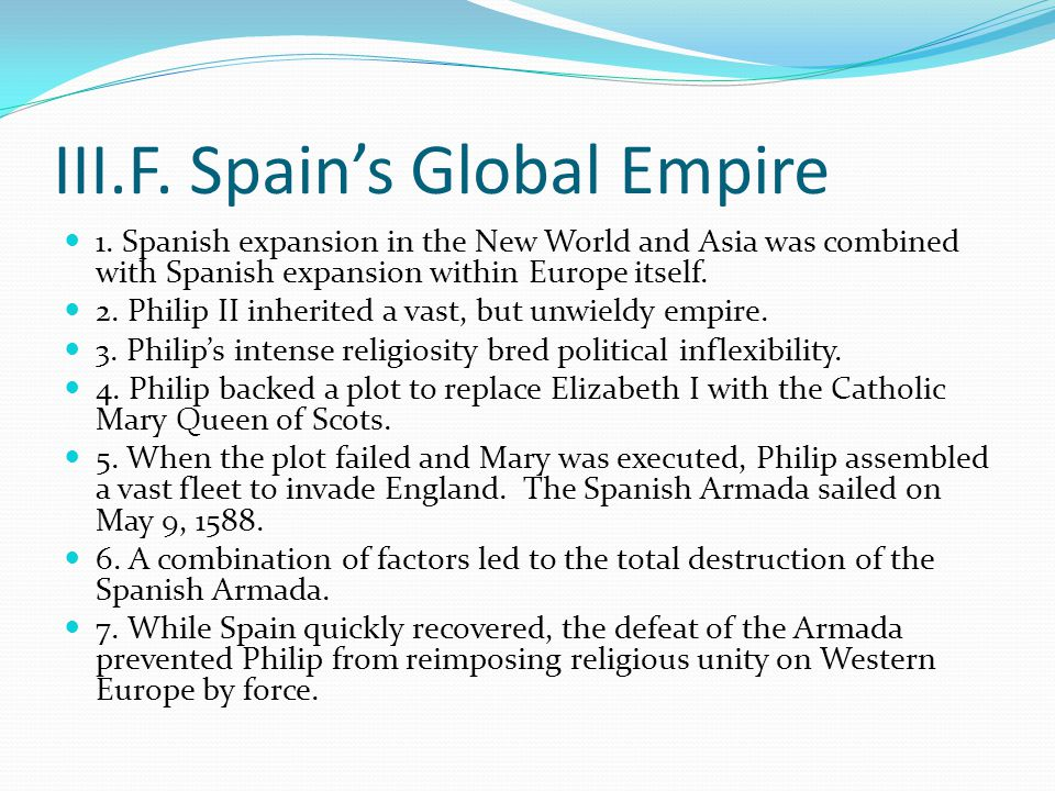 III.F. Spain's Global Empire 1.