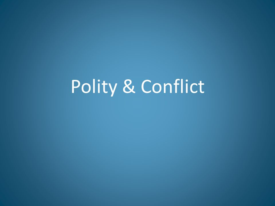 Polity & Conflict
