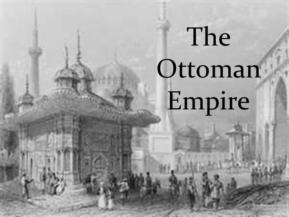 The Ottoman Empire