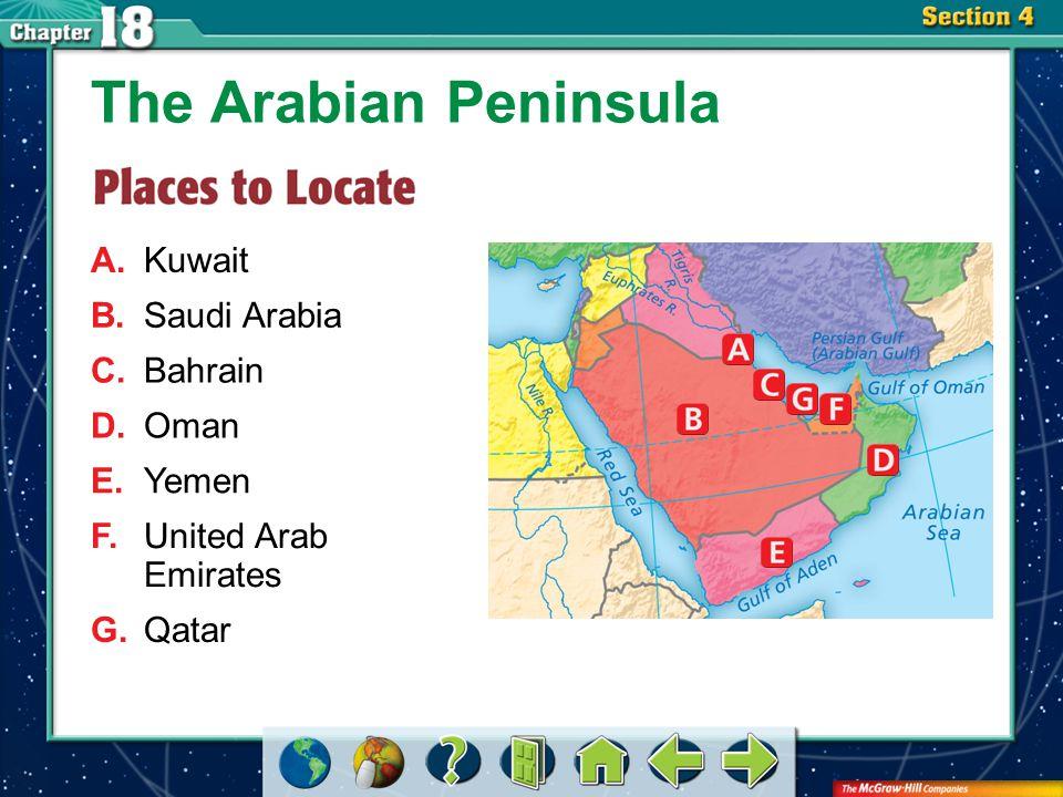 Section 4-GTR A.Kuwait The Arabian Peninsula B.Saudi Arabia C.Bahrain D.Oman E.Yemen F.United Arab Emirates G.Qatar