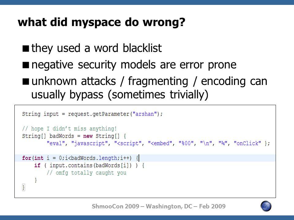 ShmooCon 2009 – Washington, DC – Feb 2009 what did myspace do wrong.