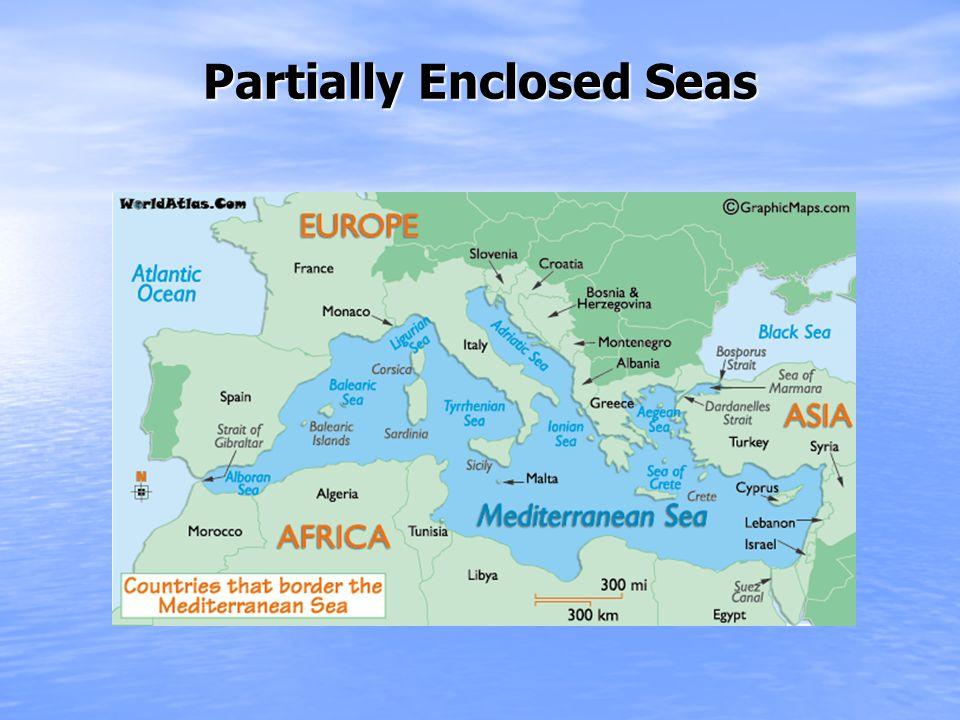 Partially Enclosed Seas