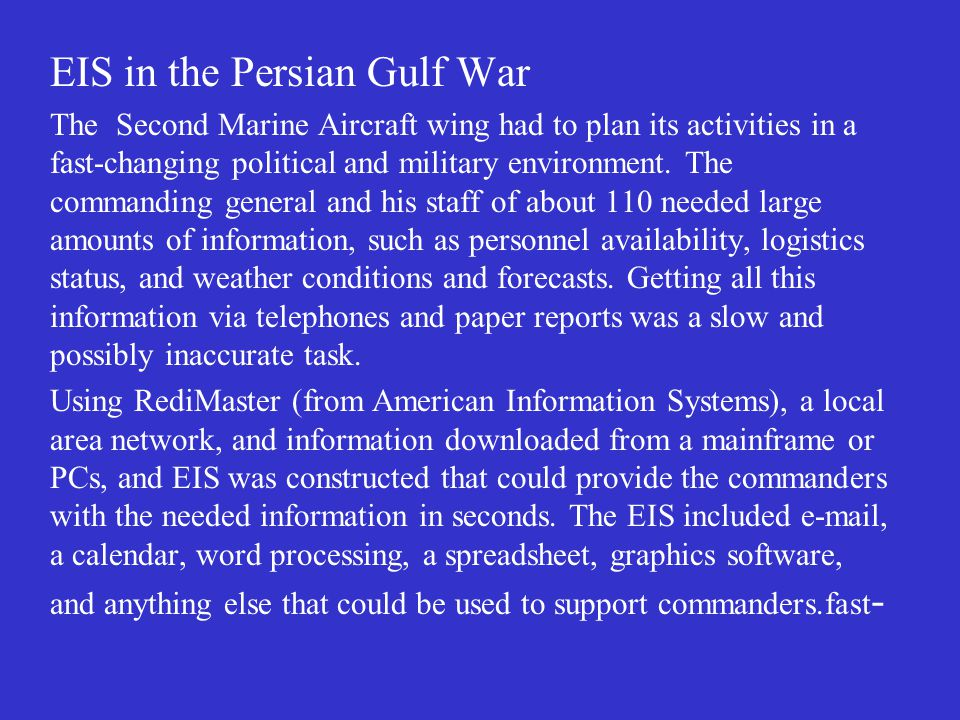 EIS in the Persian Gulf War The Second Marine Aircraft wing had to plan its activities in a fast-changing political and military environment.