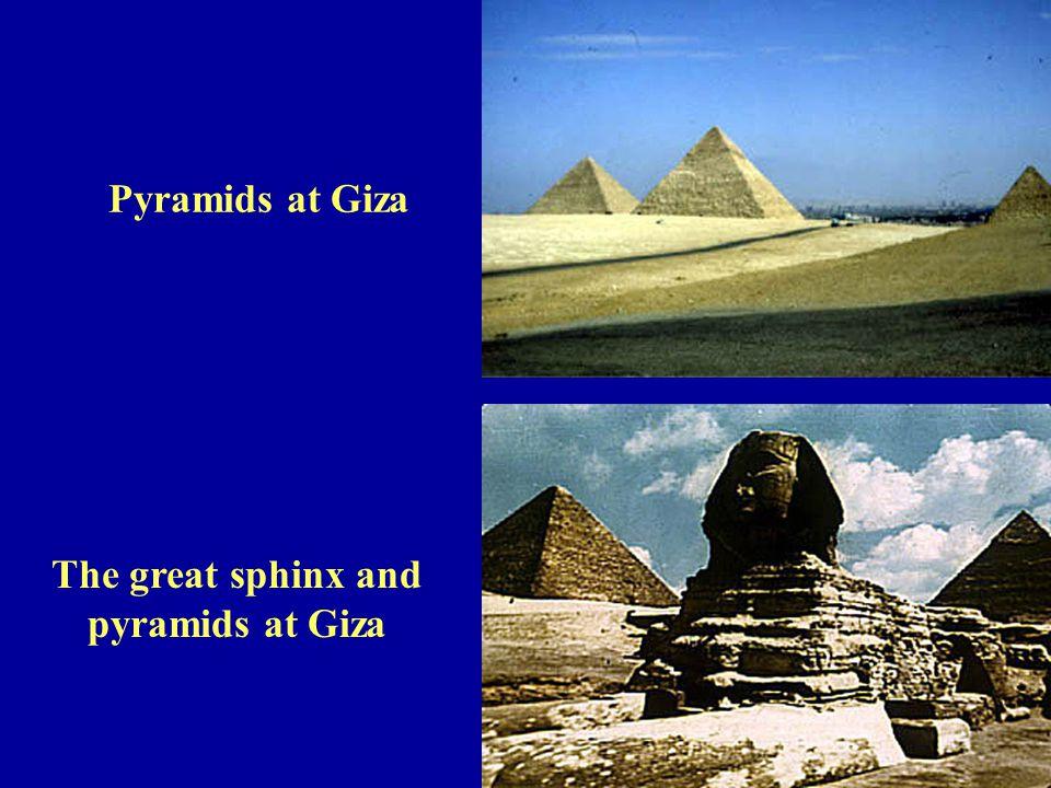 The great sphinx and pyramids at Giza Pyramids at Giza