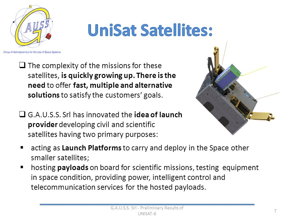  The complexity of the missions for these satellites, is quickly growing up.