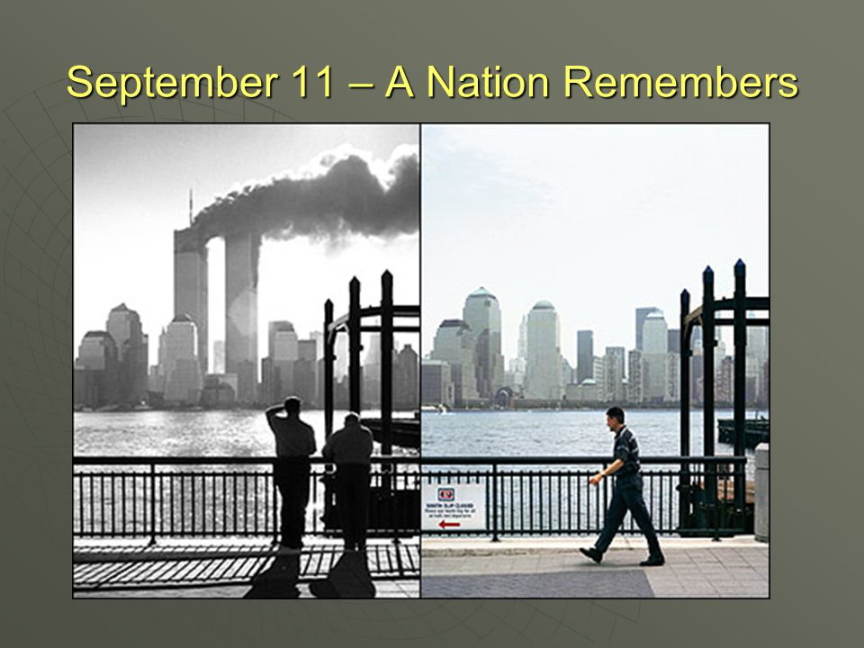 September 11 – A Nation Remembers