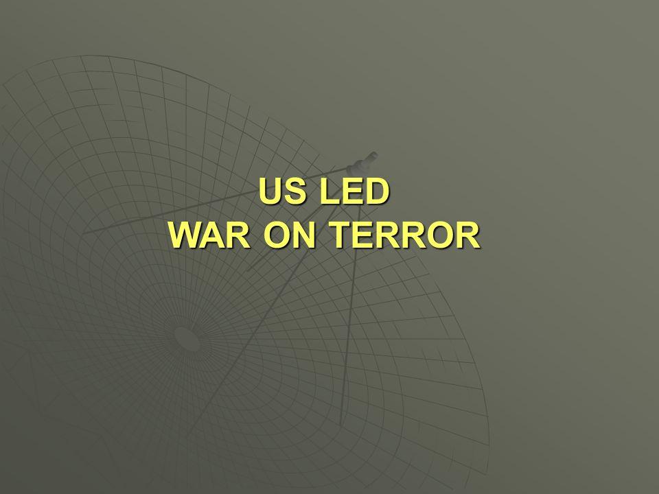US LED WAR ON TERROR