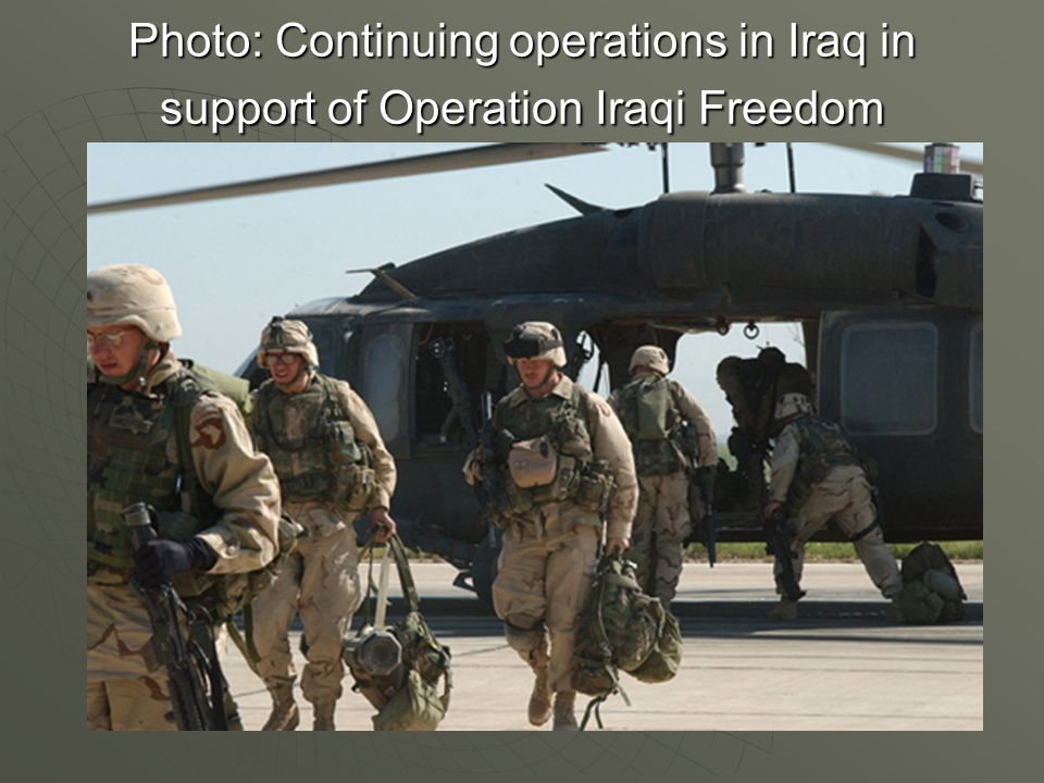 Photo: Continuing operations in Iraq in support of Operation Iraqi Freedom