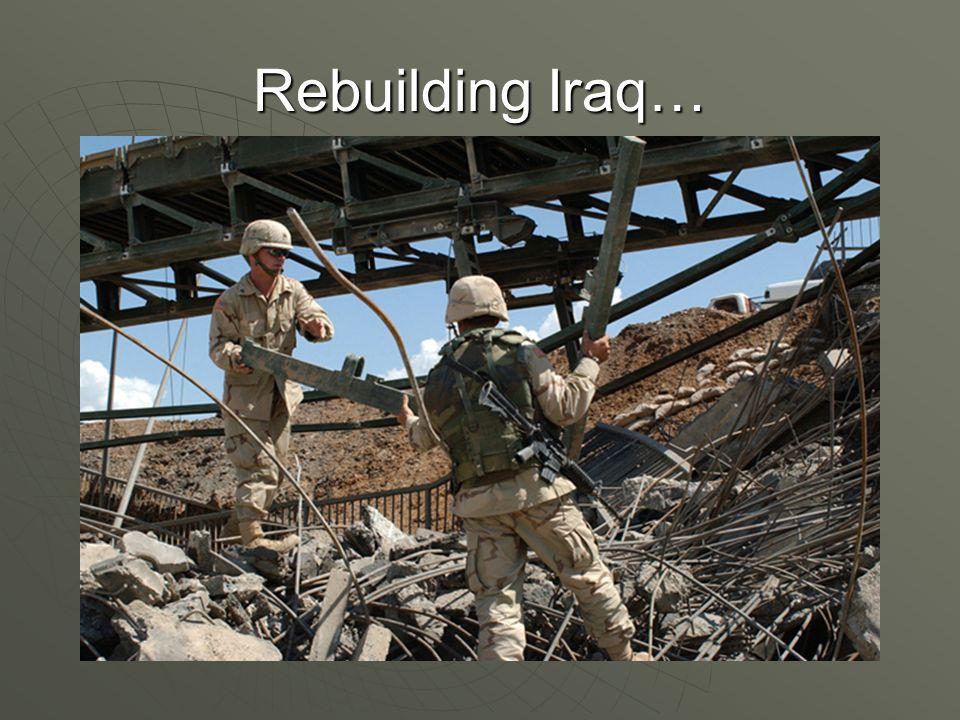 Rebuilding Iraq…