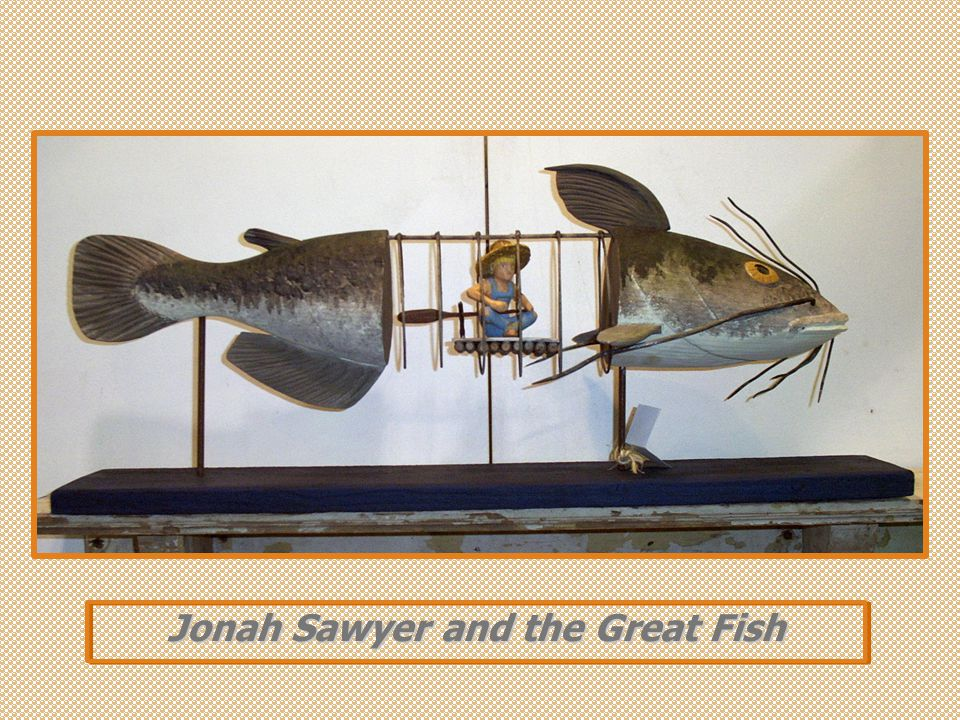 Jonah Sawyer and the Great Fish