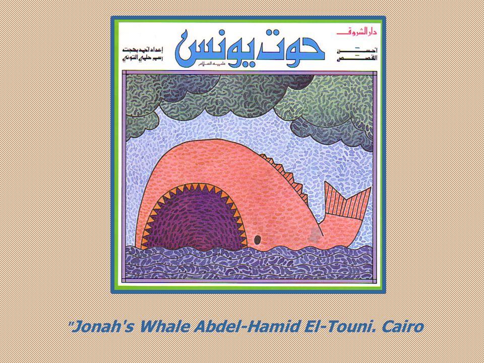 Jonah s Whale Abdel-Hamid El-Touni. Cairo