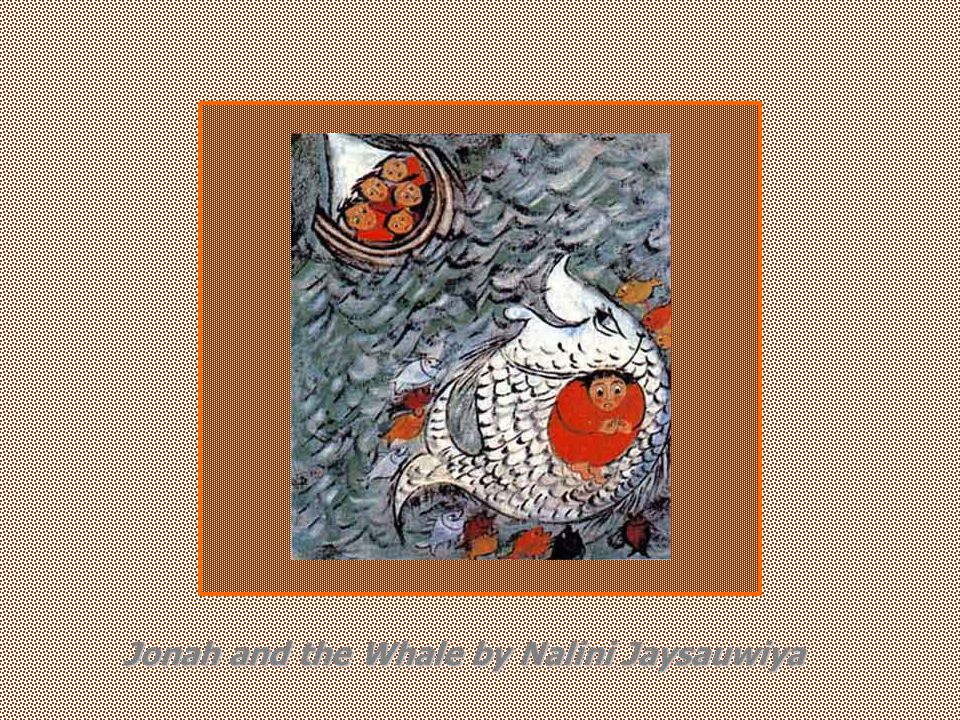 Jonah and the Whale by Nalini Jaysauwiya