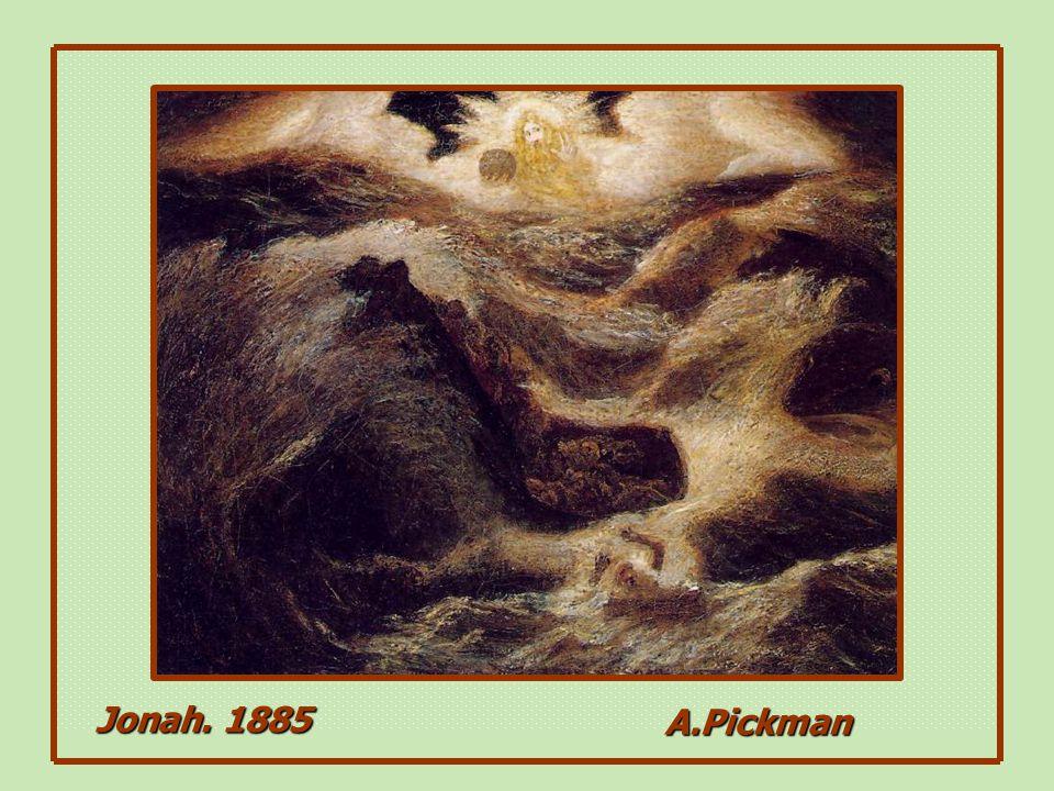 Jonah. 1885 A.Pickman