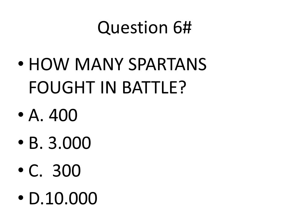 Question 5# PERSIANS WHERE HARSH ? A. RULERS B. PEOPLE C. MASTERS D. SLAVES