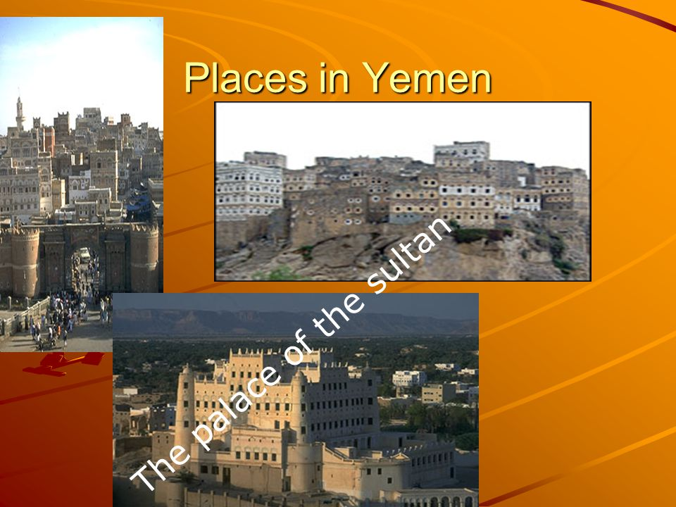 Places in Yemen The palace of the sultan