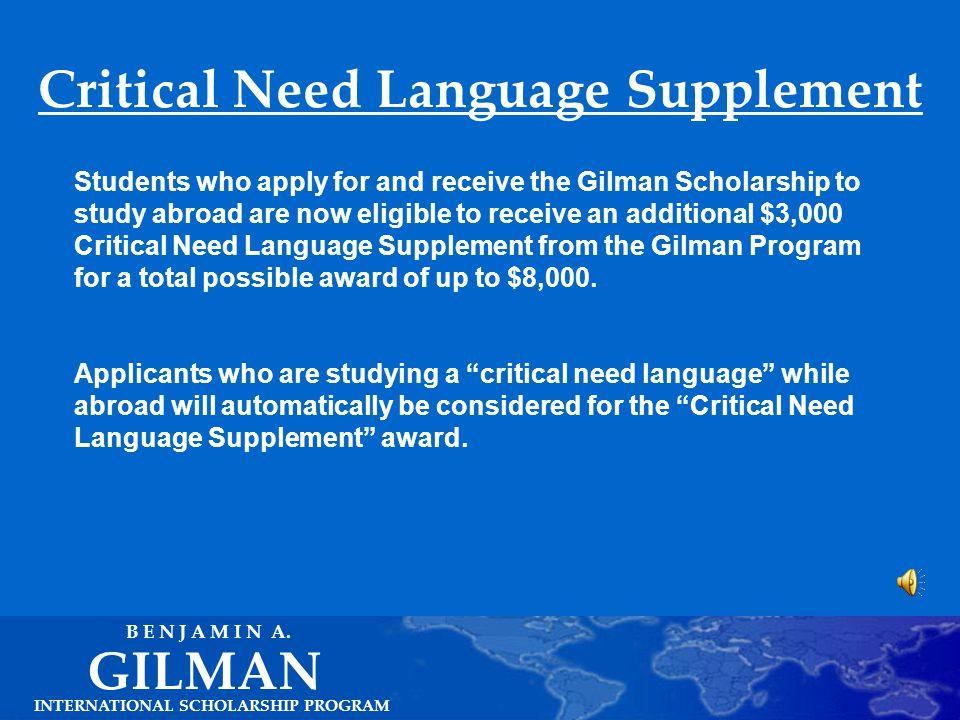 Gilman Scholarship Awards INTERNATIONAL SCHOLARSHIP PROGRAM GILMAN B E N J A M I N A.