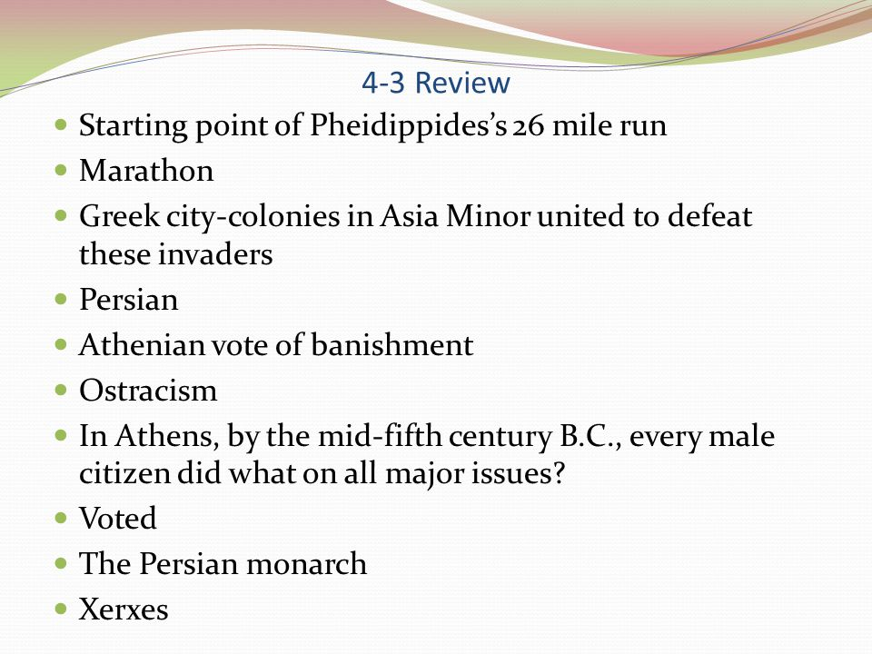 4-3 Review After losing the battle of Thermopylae to the Persians, the Athenians abandoned what.